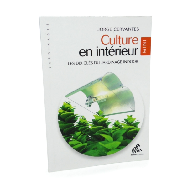 Culture en int rieur mini edition 8 99 growshop for Materiel culture interieur